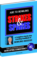Learn the ABC To Bowling Strikes and Spares Now!